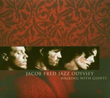 Jacob Fred Jazz Odyssey - Walking With Giants