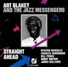 Art Blakey & Jazz Messengers - Straight ahead